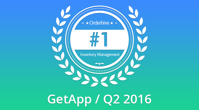 Orderhive ranked #1 inventory management software in the GetApp Releases Q2 2016