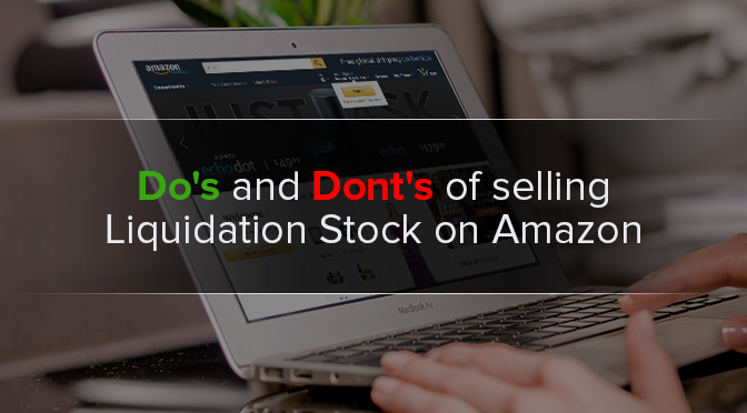 Selling Liquidation Stock on Amazon