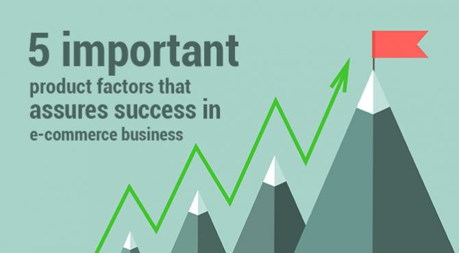 Important Product Factors