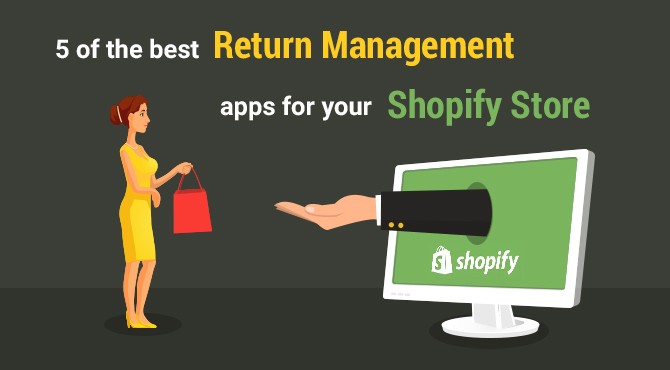 Best Return Management Apps for Shopify Store