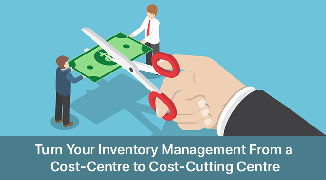 Cost Cutting Inventory Management