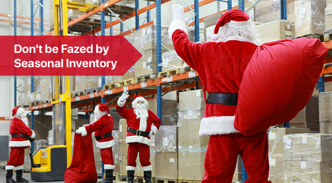 Don't be Fazed by Seasonal Inventory