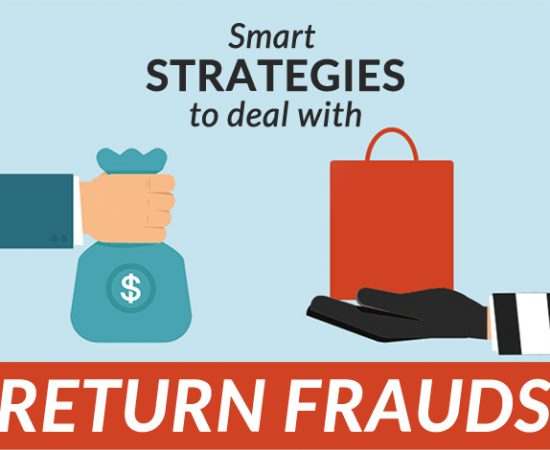 Plagued by Return Fraud? Here are some Strategies to Save Your Business