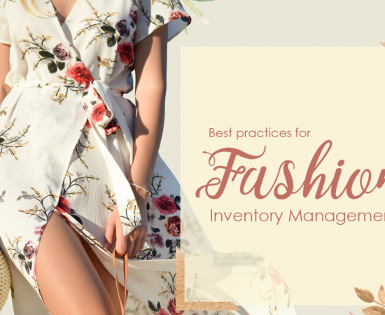 Best Practices for Fashion Inventory Management