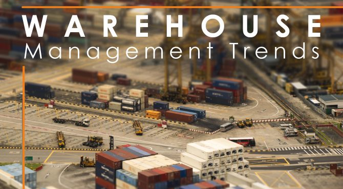 Warehouse Management Trends