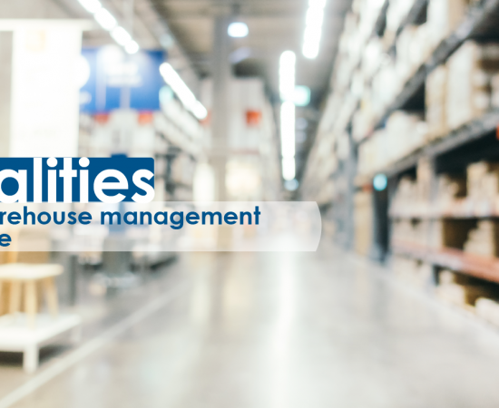 6 Must-haves In A Warehouse Management Software