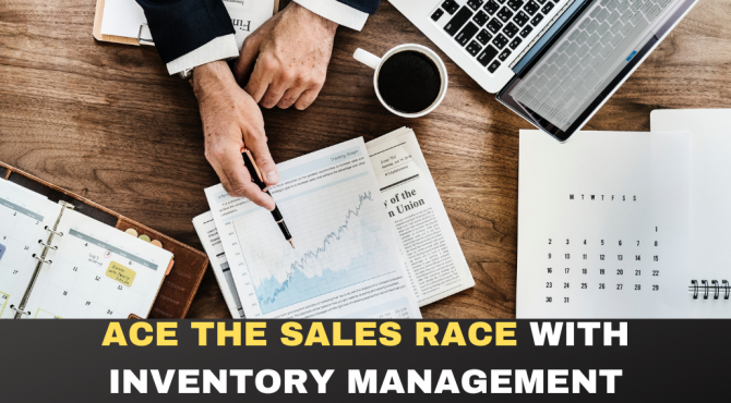 ACE THE SALES RACE WITH INVENTORY MANAGEMENT SOFTWARE