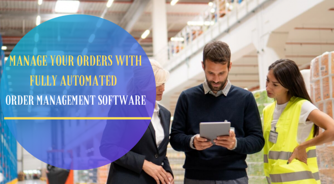 Automated Order Management Software