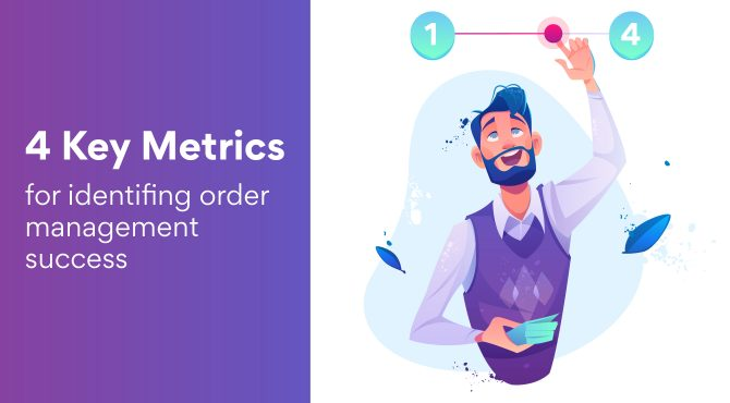 Key Metrics for Identifying Order Management Success