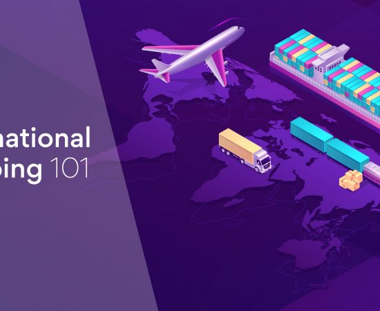 International Shipping 101: Guidelines, Best Practices and Tips