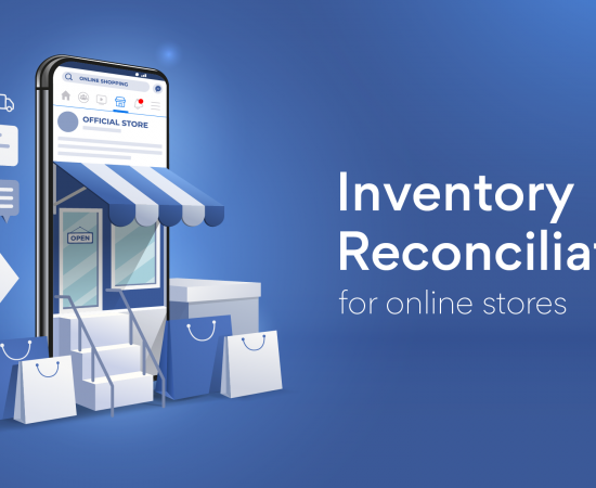 <b>Inventory Reconciliation</b> For Online Stores In 2020