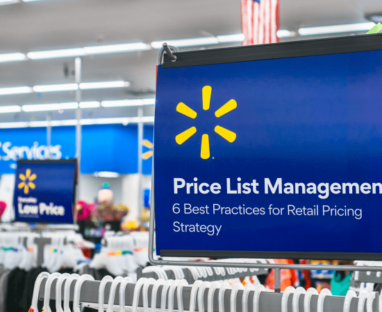 Price List Management: 6 Best Practices for <b>Retail Pricing Strategy</b>